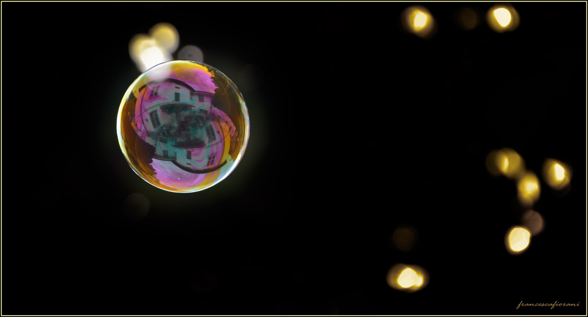 My world in a bubble...